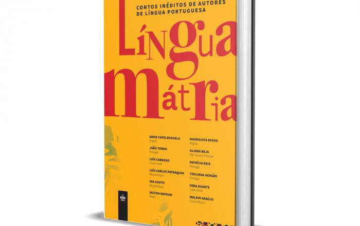 Língua Mátria reúne mais de uma dezena de contos inéditos de autores de língua portuguesa.
